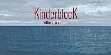 Kinderblock - L'ultimo inganno (2020)  - Proiezione  || Filmvorführung Tickets