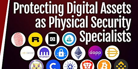 Protecting Digital Assets and Identities  as Physical Security Specialists tickets