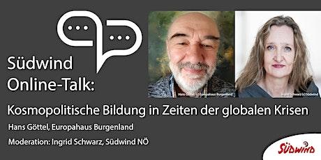 Südwind Online-Talk: Kosmopolitische Bildung in Zeiten der globalen Krisen Tickets