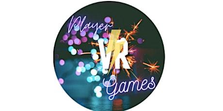 Player VR Games billets