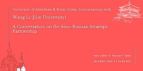 A Conversation on the Sino-Russian Strategic Partnership tickets