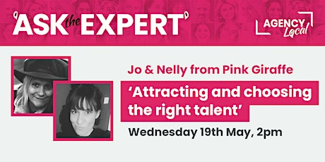 Ask The Expert: Attracting and choosing the right talent tickets