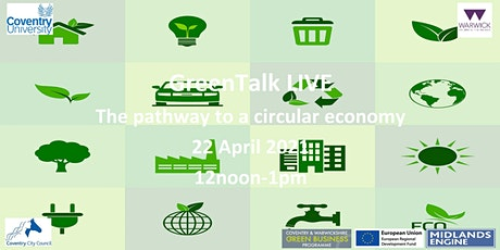 GreenTalk LIVE: The pathway to a circular economy tickets