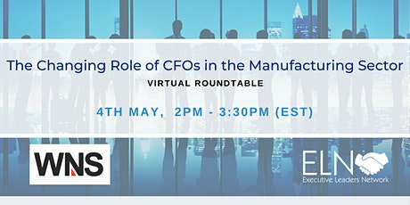 The Changing Role of CFOs in the Manufacturing Sector tickets