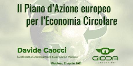 """Webinar: """"Il Piano d'Azione europeo  per l'Economia Circolare"""" entradas"""