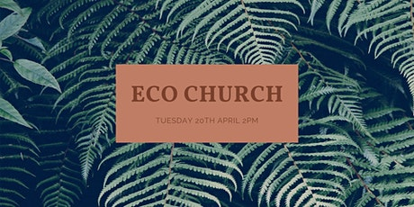 Eco Church: Local Churches Loving Global Neighbours tickets