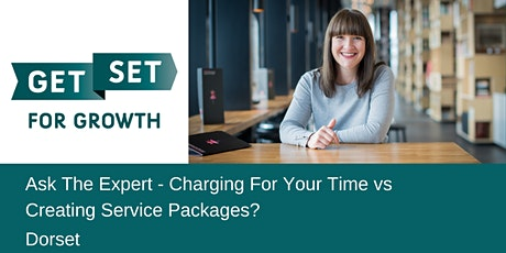 Ask The Expert: Charging For Your Time vs Creating Service Packages? tickets
