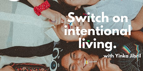 Switch on intentional living tickets