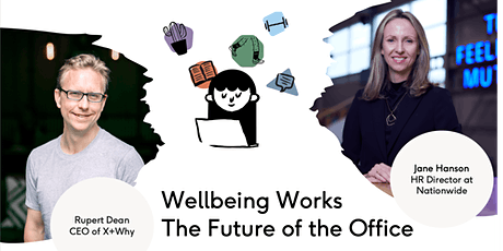 Wellbeing Works: the Future of the Office tickets