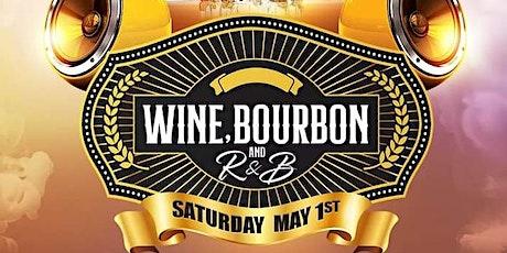 WINE BOURBON AND R&B tickets