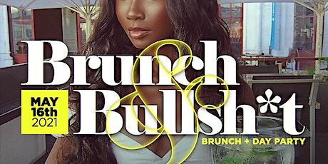 Brunch & Bullsh*t tickets