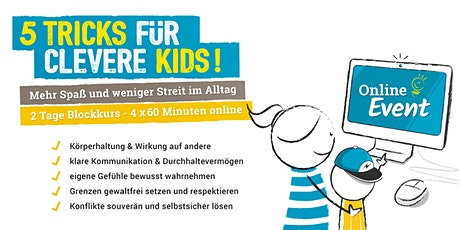 """""""5 TRICKS FÜR CLEVERE KIDS"""" - 2 Tage Wochenendkurs (8-12 Jahre) Tickets"""