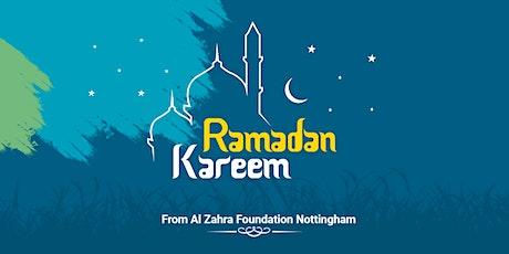 Ramadan 2021- Al Zahra Foundation Nottingham (Men's Event) tickets