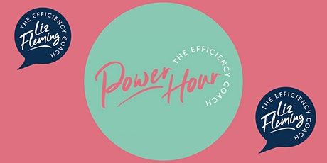 Power Hour with The Efficiency Coach - May 2021 tickets