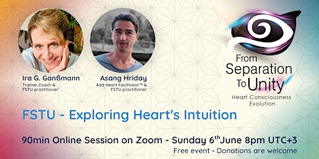 From Separation To Unity  - Exploring Heart's Intuition tickets