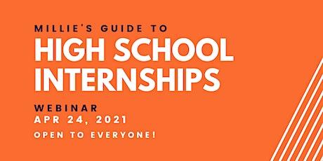 WEBINAR | Millie's Guide to High School Internships tickets