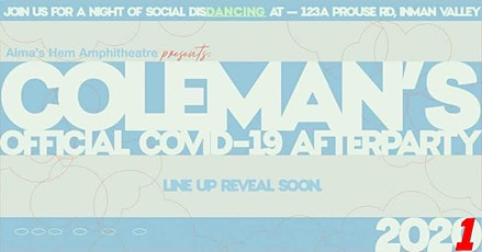 Coleman's Covid-19 Official After Party tickets
