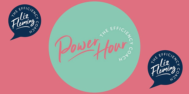 Power Hour with The Efficiency Coach - May 2021 - Featuring Video Tips image