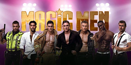 MAGIC MEN ALL STAR SHOW ADELAIDE tickets