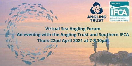 An evening with the Southern IFCA - A FREE Virtual Sea Angling Forum tickets