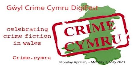 Gwyl Crime Cymru Event 8 - Meet the Crime Cymru authors tickets