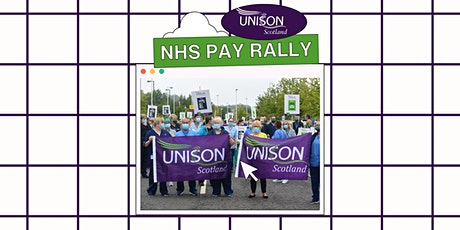 UNISON Scotland - NHS Pay Rally Facebook Live Stream tickets