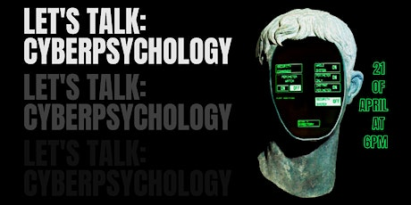 Let's Talk: Cyberpsychology tickets