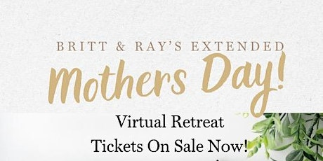 Extended Mother's Day Virtual Wellness Retreat tickets