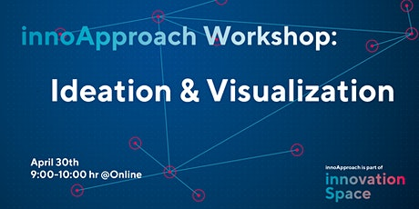 innoApproach: Ideation & Visualization tickets