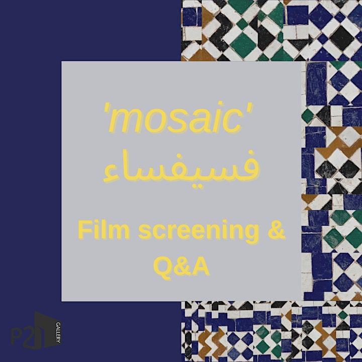 mosaic | ARTIST FILM SCREENING AND Q&A image