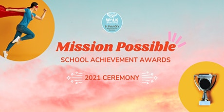 Mission Possible 2021 | School achievement awards ceremony tickets