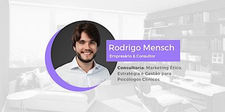 Consultoria: Marketing Ético, Estratégia e Gestão para Psicólogos Clínicos bilhetes