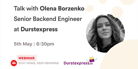 [Talk] Olena Borzenko - Senior Backend Engineer at Durstxpress tickets