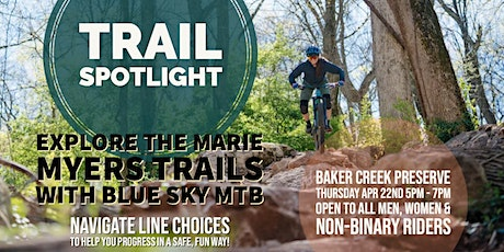 Trail Spotlight: Marie Myers Trails with Blue Sky MTB! tickets