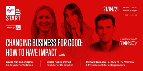 MeetUp | Changing Business For Good: How To Have Impact tickets