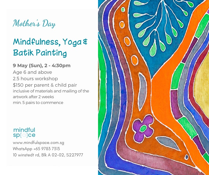 Mother's Day: Parent and Child Batik Painting, Mindfulness & Yoga image