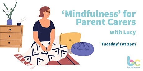 Mindfulness - Parent Carers Group tickets