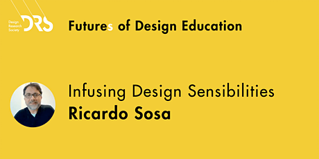 Futures of Design Education Meetup 6: Infusing Design Sensibilities tickets