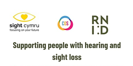 Supporting People with Hearing and Sight Loss tickets