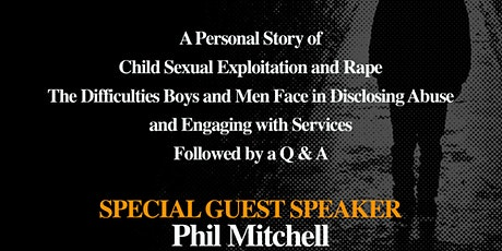 Phil Mitchell - A personal story of child sexual exploitation and rape tickets