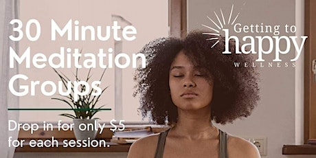 30 Minute Meditation Afternoon Group tickets