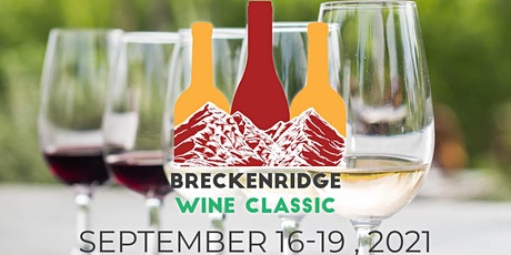 2021 Breckenridge  Wine Classic tickets