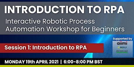 Introduction to Robotics Process Automation | An MKAI Interactive Workshop tickets