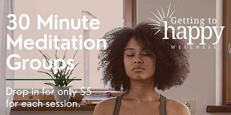 30 Minute Meditation Evening Group tickets