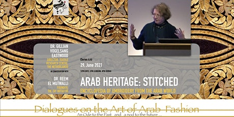 6.4 DIALOGUES ON THE ART OF ARAB FASHION: ARAB HERITAGE: STITCHED tickets