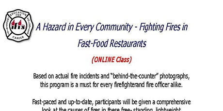 A Hazard in Every Community - Fighting Fires in Fast-Food Restaurants tickets