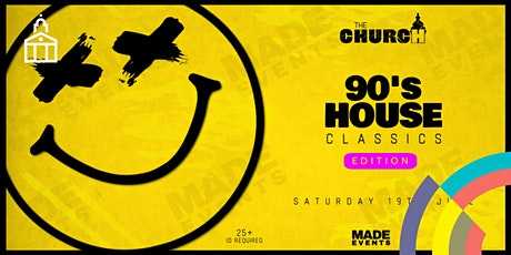 The Church: 90s House Classics tickets