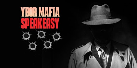 Ybor Mafia Speakeasy tickets