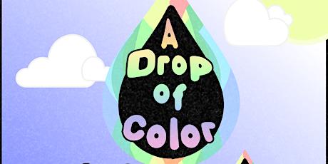 A Drop Of Color Mixer Event tickets