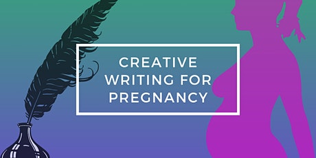 Creative Writing for Pregnancy tickets
